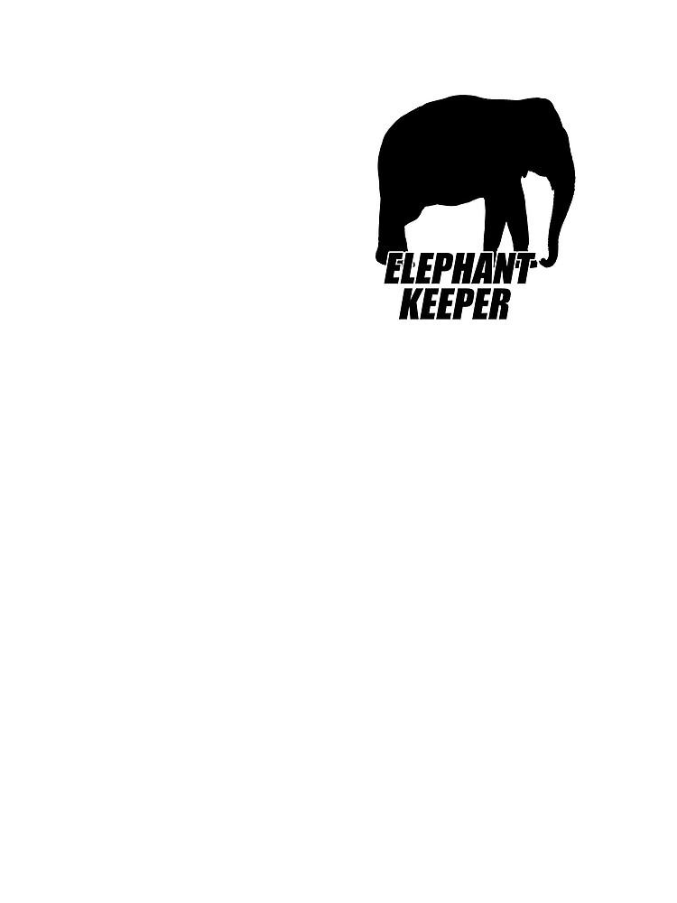 Elephant Keeper by bostonterrier21