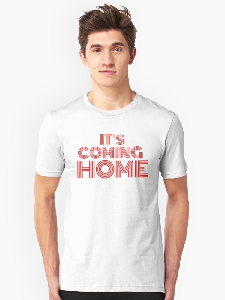 #itscominghome Unisex T-Shirt Front