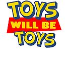 Toys will be Toys by disneyinyourday