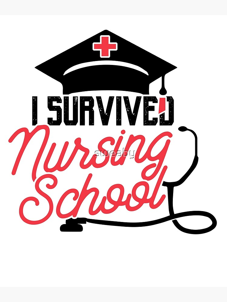 Graduation Shirt For Nursing Student Survived Nursing School Postcard By Sweaby Redbubble