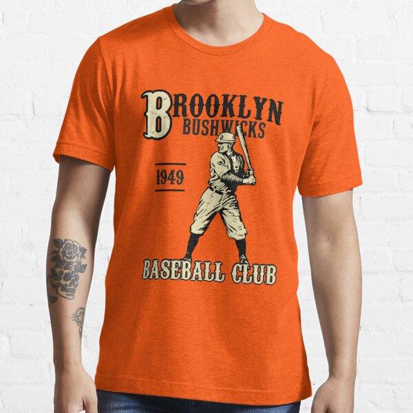 BROOKLYN BUSHWICKS BASEBALL Essential T-Shirt