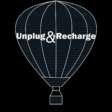 Unplug and Recharge Hot Air Balloon Festival by TLC2Designs