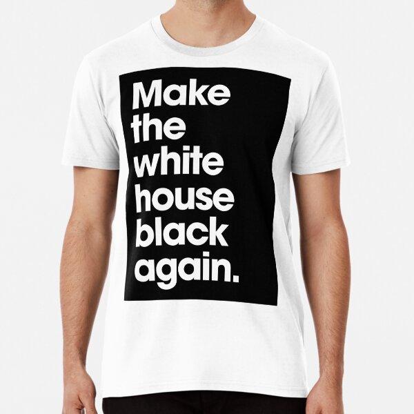 Make America Great Again (Black) Premium T-Shirt