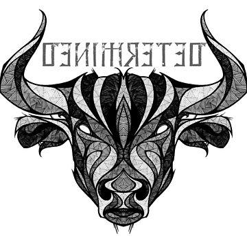Taurus Zodiac Sign - ( DETERMINED) by mcrum