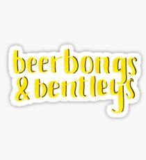 beerbongs & bentleys Sticker