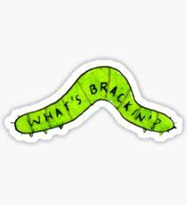 what's brackin bruh? Sticker