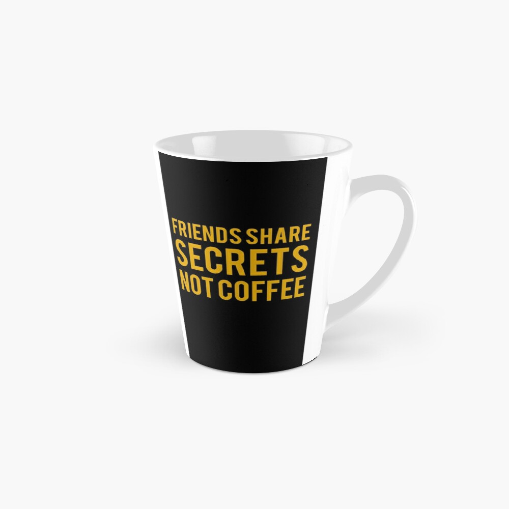 Secrets Between Friends Mug