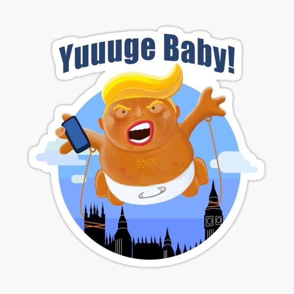 Trump Baby Blimp Yuuuge UK State Visit 2019 Sticker