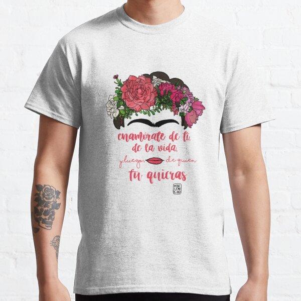 Verliebe dich in dich selbst, in das Leben und nach wem du willst Classic T-Shirt