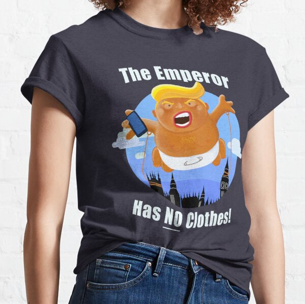 Trump Inflatable Baby Emperor Blimp Floating England Scotland Classic T-Shirt