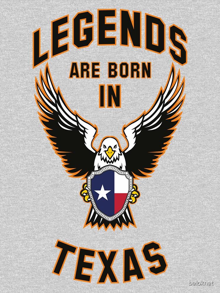 Legends are born in Texas by beloknet