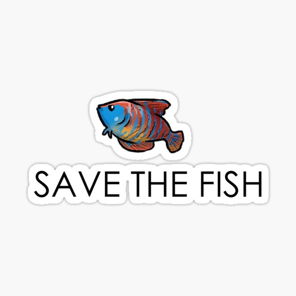 Save the fish Sticker