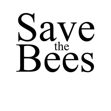 Save the Bees by thenicolerenee