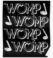 Womp Posters Redbubble
