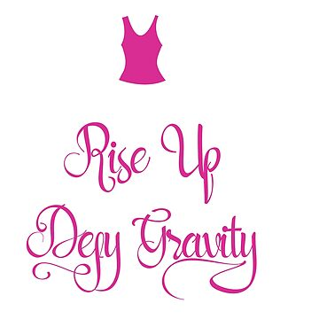 Funny & Awesome Gravity Tshirt Design Rise up by Customdesign200