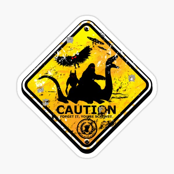 Bigfoot Dogman Mothman Sea Monster Alien UFO Funny Caution Road Sign Sticker