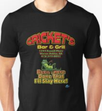 Cricket's, Been There, Done That, I'll Stay Here! T-Shirt