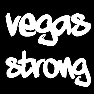 Vegas Strong Shirt  by falcon18