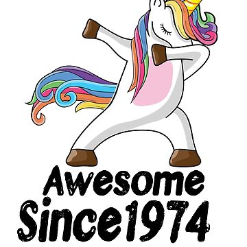 Unicorn Dabbing Awesome Since 1974 T-Shirt 44th Birthday Gifts by kelvil