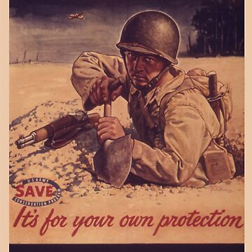 Vintage poster - Like Digging a Foxhole by mosfunky