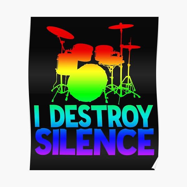 Drummer   I Destroy Silence Poster