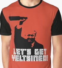 Let's Get Yeltsined! Graphic T-Shirt
