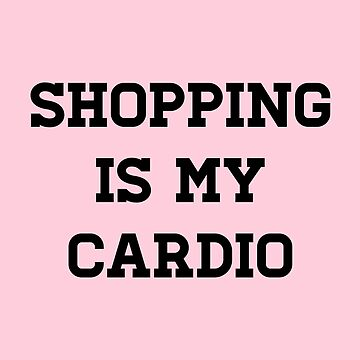 Shopping is my Cardio - Mindy Project by juliatleao