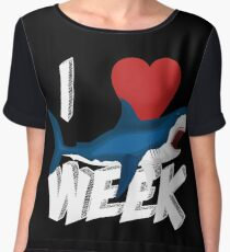 I Love The Week Of Sharks Cute Novelty Gift Idea For Shark Lovers Graphic Shark Attack Chiffon Top