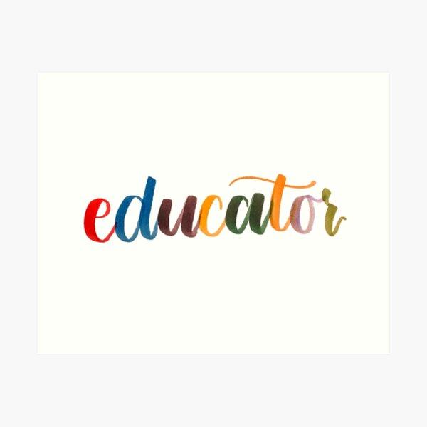 Educator Art Print