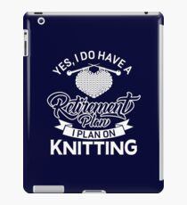 Retirement Plan Knitting iPad Case/Skin