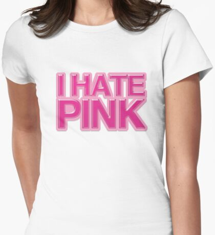 I HATE PINK T-Shirt