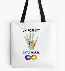 Unnatural Uniformity Tote Bag