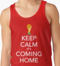 Keep Calm, It's Coming Home Tank Top