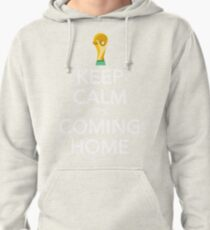Keep Calm, It's Coming Home Pullover Hoodie