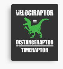 Velociraptor Equals Distance Over Time Raptor Canvas Print