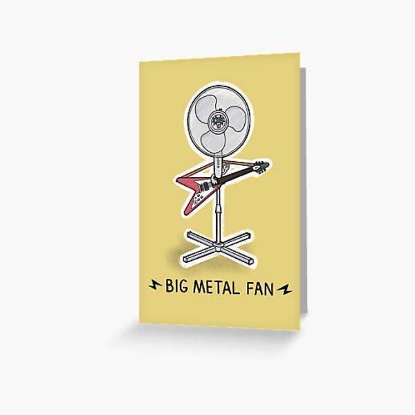 Big Metal Fan Greeting Card
