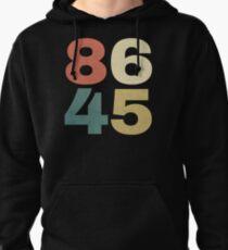 8645 Shirt - 86 45 Impeach Trump Shirt Pullover Hoodie