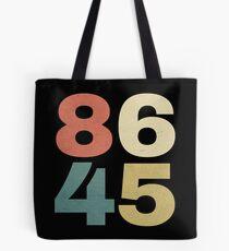 8645 Shirt - 86 45 Impeach Trump Shirt Tote Bag