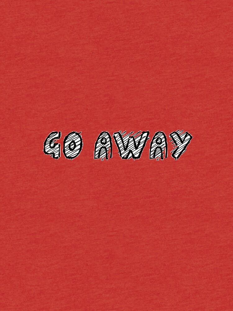 go away by cassietX