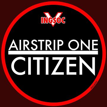 AIRSTRIP ONE CITIZEN by phigment-art