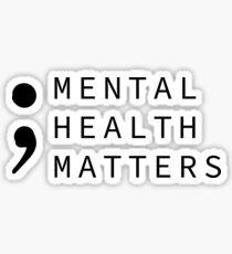 mental health matters Sticker