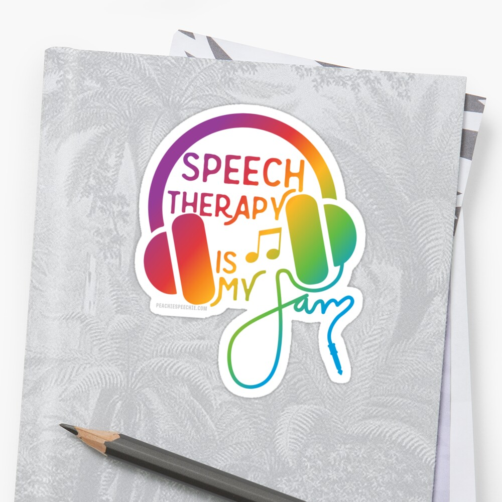 Speech Therapy is My Jam! © by Peachie Speechie ® Sticker