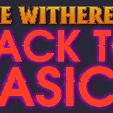 The Withereds - Back to Basics Logo by ItsameWario
