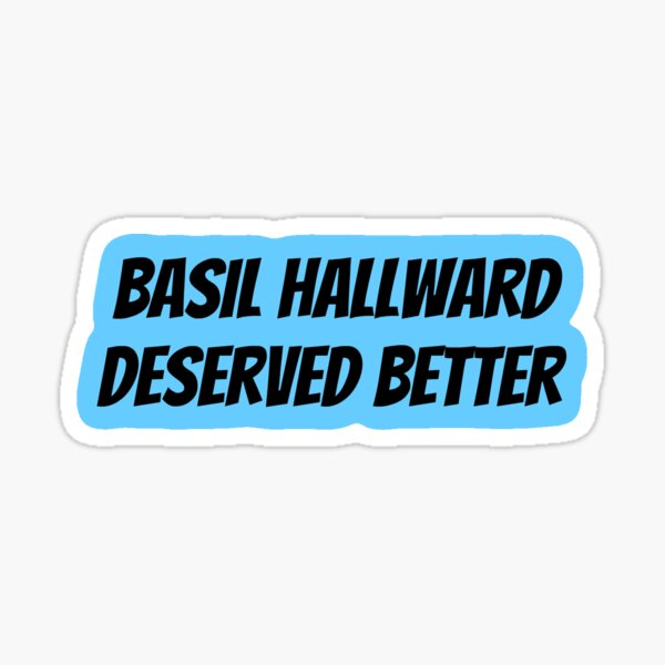 Basil Hallward Deserved Better Sticker Sticker