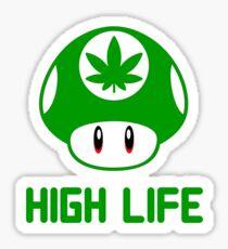 HIGH LIFE HANFLEAF- STONER MUSHROOM- WEED - 420 Sticker