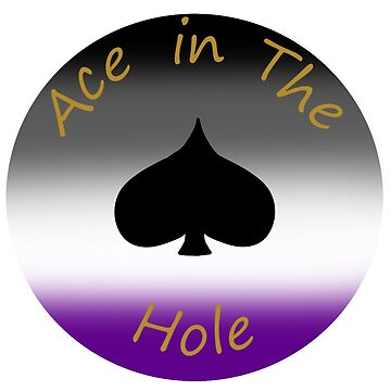 Ace in the Hole by Carcreator
