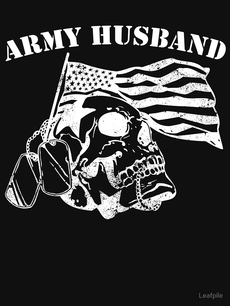 Army Husband dangerous military veteran army by Leafpile