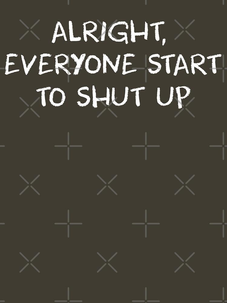 Alright, Everyone Start To Shut Up - AP Bio by huckblade