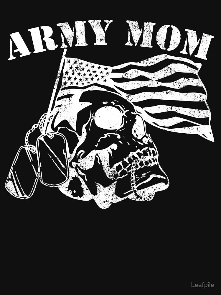Army Mom dangerous military veteran army by Leafpile