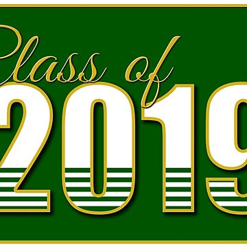 Class of 2019 Green and Gold by MomMcWin